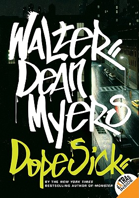 Dope Sick By Myers, Walter Dean